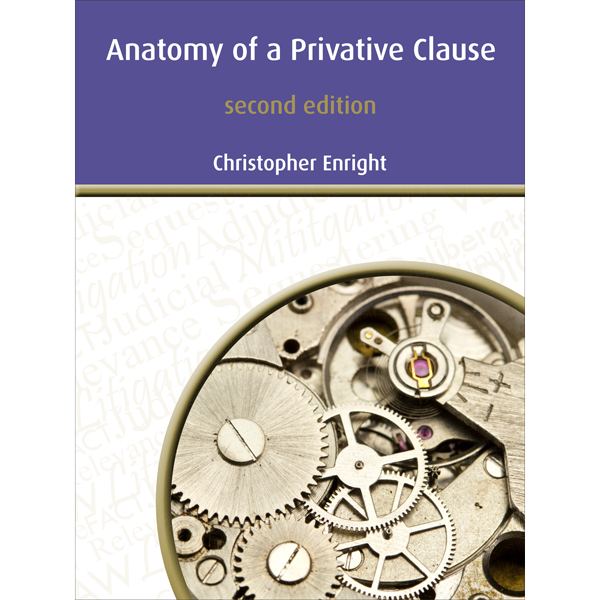 Reference: Anatomy of a Privative Clause (2nd Edition)