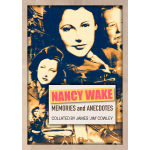 Nancy-Wake-Memories-and-Anecdotes-Cover-web