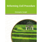 Reforming-Civil-Procedure-Cover